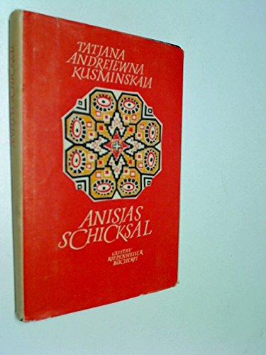 anisjas-schicksal-aufgezeichnet-nach-d-erzhlungen-e-buerin