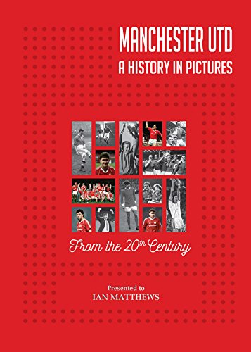 PERSONALISED Manchester United Football Club: A History In Pictures - Colour Cover Hardback Book - Free Personalisation