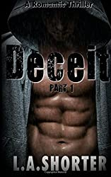 DECEIT (Part 1) - A Romantic Thriller