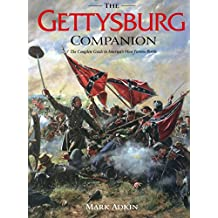 Gettysburg Companion: A Guide to the Most Famous Battle of the Civil War