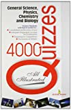 4000 Quizzes on General Science, Physics, Chemistry and Biology (SEI)