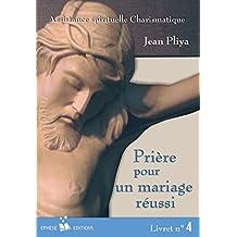 Prière pour un mariage réussi : Livret n°4