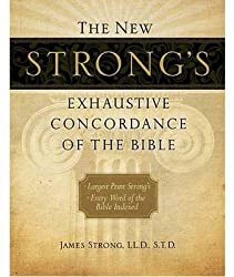 [(The New Strong's Exhaustive Concordance of the Bible, Supersaver)] [By (author) James Strong ] published on (March, 2010)