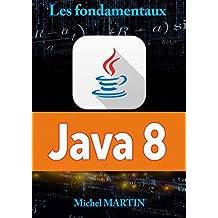 Java 8: Les fondamentaux