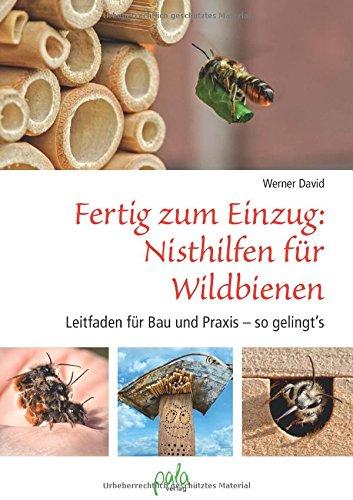fertig-zum-einzug-nisthilfen-fur-wildbienen-leitfaden-fur-bau-und-praxis-so-gelingts