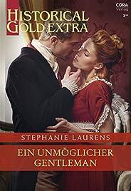 Ein unmöglicher Gentleman (Historical Gold Extra 120)