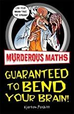 Guaranteed to Bend Your Brain (Murderous Maths)