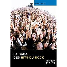 La saga des hits du rock