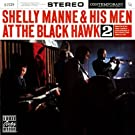 Live at the Black Hawk 2 Live Edition by Manne, Shelly (1991) Audio CD