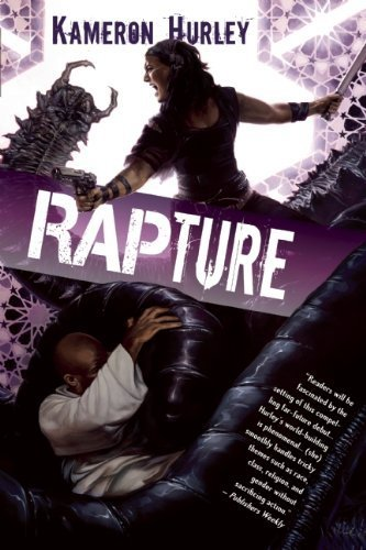 Rapture: Book Three of the Bel Dame Apocrypha by Kameron Hurley (2012-10-23)