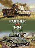 Panther vs T-34: Ukraine 1943 (Duel, Band 4) - Robert Forczyk