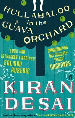 [(Hullabaloo in the Guava Orchard)] [Author: Kiran Desai] published on (October, 2012)
