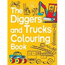 [(The Diggers and Trucks Colouring Book)] [ By (author) Chris Dickason, Illustrated by Chris Dickason ] [May, 2014]