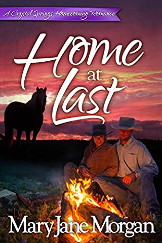 Home at Last (Crystal Springs Homecoming Romances Book 4)