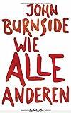 'Wie alle anderen' von John Burnside