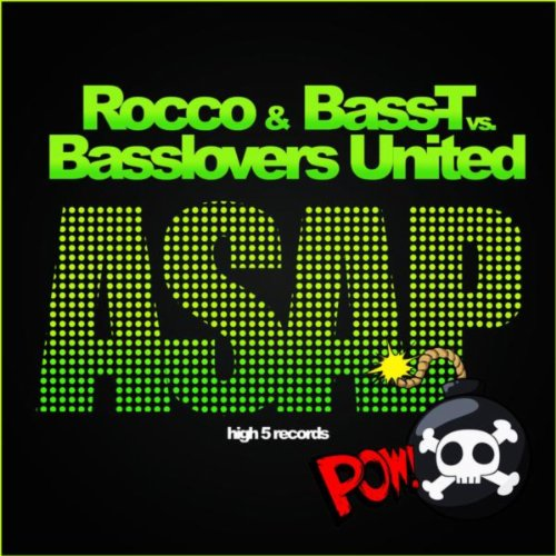 Rocco & Bass-T vs. Basslovers United-Asap