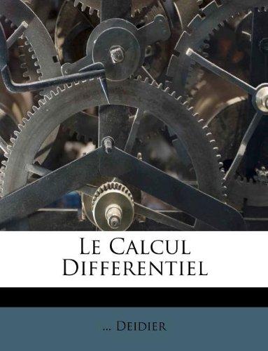 Le Calcul Differentiel par Deidier