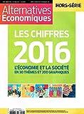 Alternatives Economiques - Hors-série - numéro 106 Les chiffres de l'économie 2016