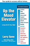 Image de Up The Mood Elevator: Your Guide to Success Without Stress (English Edition)
