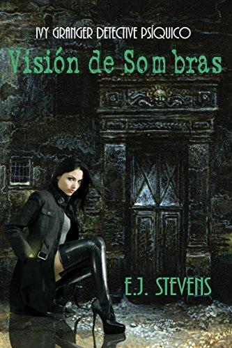 Visión de Sombras por E.J. Stevens