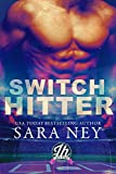 Switch Hitter: a Jock Hard novella (English Edition)
