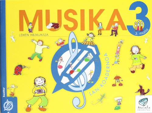 Txanela 3 - Musika 3. Lan-koadernoa 3 - 9788497831215