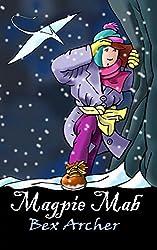 Magpie Mab (Daisy Dunbar, Dragon's Daughter Book 5)