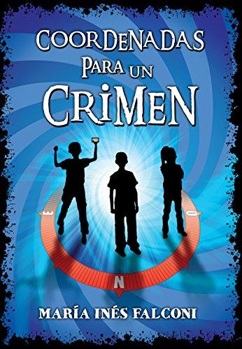 Coordenadas para un crimen por María Inés Falconi