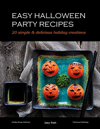 Easy Halloween Recipes: Simple and delicious party food (English Edition) (Kid Fun Foods Halloween-party)