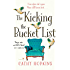 The Kicking the Bucket List: The perfect funny feel good book read