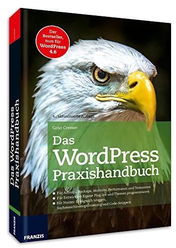 Das WordPress Praxishandbuch: Der Bestseller, nun fur WordPress 4.6 (4., aktualisierte Auflage) - 3