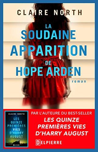 La Soudaine Apparition de Hope Arden par [North, Claire]