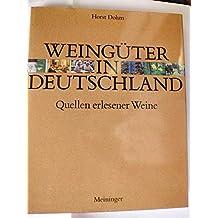 Weingüter in Deutschland. Quellen erlesener Weine
