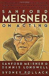 Sanford Meisner on Acting by Sanford Meisner (1987-07-12)