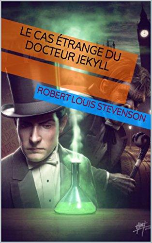 Livre gratuits Le Cas étrange du docteur Jekyll pdf, epub