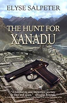 The Hunt for Xanadu (The Kelsey Porter Series Book 1) by [Salpeter, Elyse]