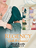 Regency Silk & Scandal eBook Bundle Volumes 1-4: The Lord and the Wayward Lady / Paying the Virgin's Price / The Smuggler and the Society Bride / Claiming ... Bride (Mills & Boon e-Book Collections)