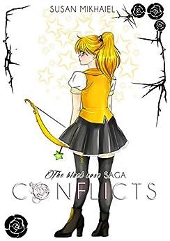 The Black Rose Saga - Conflicts di [Mikhaiel, Susan]