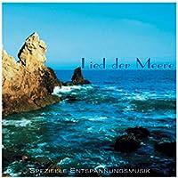 Lied der Meere - Spezielle Entspannungsmusik ist voller Harmonie und Leichtigkeit preisvergleich bei billige-tabletten.eu