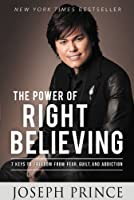 What you believe is everything!Believing the right things is the key to a victorious life. In THE POWER OF RIGHT BELIEVING, Joseph Prince, international bestselling author and a leading voice in proclaiming the gospel of grace, unveils seven ...