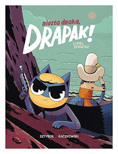 cypel-strachu-niezla-draka-drapak-cypel-strachu-tom-2-bartosz-sztybor-komiks