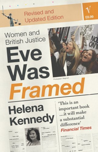 Eve Was Framed - Women and British Justice by Helena Kennedy (1993-08-01)