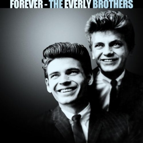 Forever The Everly Brothers