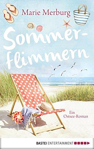 Sommerflimmern: Ostsee-Roman (Rügen-Reihe 3) (Wahl Diät)