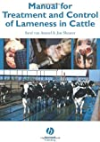 Manual for Treatment and Control of Lameness in Cattle by Sarel van Amstel (2007-02-20) - Sarel van Amstel;Jan Shearer