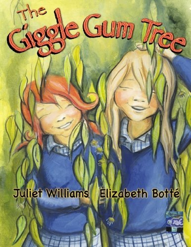 The Giggle Gum Tree by Juliet Williams (2009-07-01)