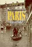 Paris inondé : Photographies janvier 1910