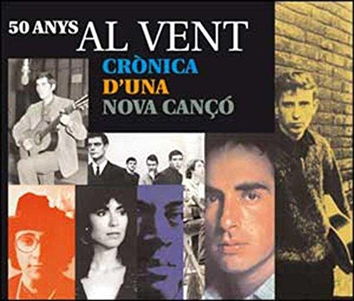 Al vent. Crònica d'una nova cançó (Catalan Edition) por Carles Gámez Olalla