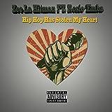 Hip Hop Has Stolen My Heart (feat. Rosie 'Emba) [Explicit]