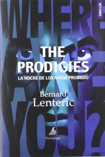 The Prodigies: La noche de los niños prodigio (Narrativa)